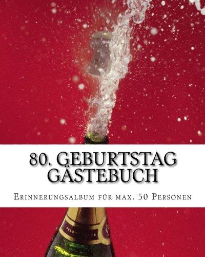 80-geburtstag-gstebuch-erinnerungsalbum-fr-max-50-gste