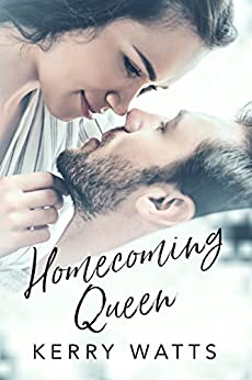 Homecoming Queen by [Watts, Kerry]