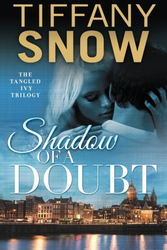 Shadow of a Doubt (Tangled Ivy)