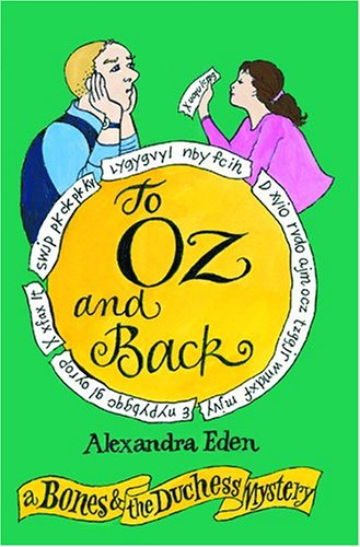 Download To Oz and Back: A Bones and the Duchess Mystery (The Bones and the Duchess Mysteries) pdf epub