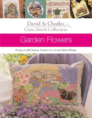 - Garden Flowers (The Cross Stitch Collection)