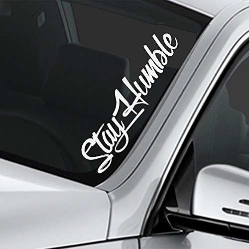 (MountainValleyClimber Stay Humble Sticker JDM Large Funny Drift Lowered Car Windshield Decal Car Truck Decal Vinyl)
