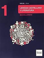 Inicia Dual Lengua Castellana Y Literatura 1º Bachillerato. Libro Del Alumno