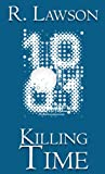 Killing Time (The CIA International Thriller Series Part 2)
