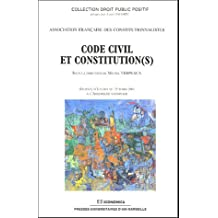 Code Civil et Constitution(s)