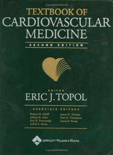 Textbook of Cardiovascular Medicine (Book with CD-ROM)