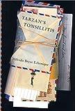 Tarzan's Tonsillitis: A Novel