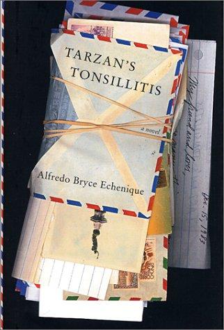Image result for Alfredo Bryce Echenique, Tarzan's Tonsillitis: