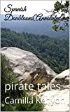 Spanish Doubloons(Annotated): pirate tales