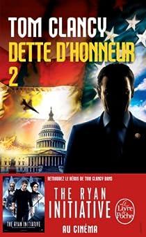 Dette d'honneur, tome 2 par Clancy