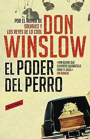 El poder del perro (Spanish Edition) - Kindle edition by Don Winslow