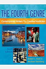 The Fourth Genre: Contemporary Writers of/on Creative Nonfiction (6th Edition) Paperback