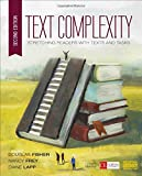 img - for Text Complexity: Stretching Readers With Texts and Tasks (Corwin Literacy) book / textbook / text book