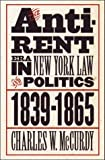 The Anti-Rent Era in New York Law and Politics, 1839-1865 (Studies in Legal History)