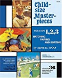 Child Size Masterpieces for Steps 1, 2, 3: Matching, Pairing and Sorting -  Level 2 Intermediate