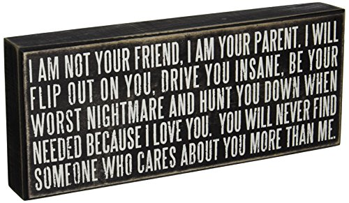 Primitives by Kathy Box Sign, 5-Inch by 12-Inch, Your Parent