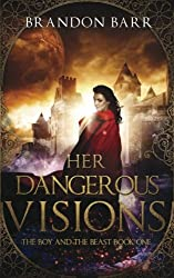 Her Dangerous Visions (Song of the Worlds) (Volume 1)