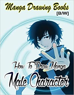 Manga Drawing Books How To Draw Male Characters Learn Japanese Eyes And Pretty Face Pencil Drawings For Beginners