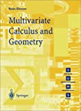 Multivariate Calculus and Geometry, Dineen, Sean, 3540761764