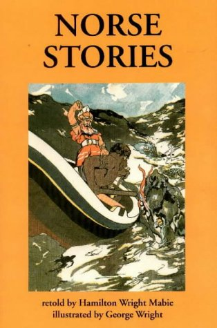 Norse Stories: Retold from the Eddas (The Hippocrene Library of World Folklore)