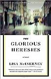 The Glorious Heresies: A Novel