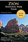 Zion National Park Tour Guide, Waypoint Tours, 1441484787