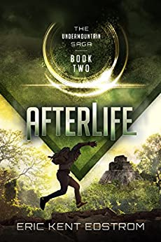 Afterlife (The Undermountain Saga #2) by [Edstrom, Eric Kent]