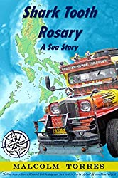 Shark Tooth Rosary, A Sea Story (The Sea Adventure Collection Book 2)