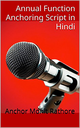 Annual Function Anchoring Script in Hindi (Hindi Edition) (Hindi Shayari For Anchoring In Annual Function)