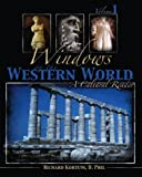 Windows on the Western World : A Cultural Reader Volume 1, Kortum, Richard, 0757522467