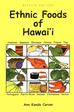Ethnic Foods of Hawaii by Ann Kondo Corum, Corum Ann Kondo