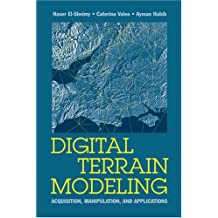 Digital Terrain Modeling: Acquisition, Manipulation and Applications