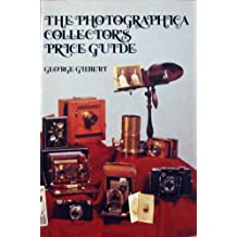 The Photographica Collector's Price Guide by George Gilbert (1977-09-03)