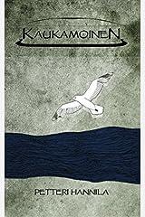 Kaukamoinen (Finnish Edition) Paperback