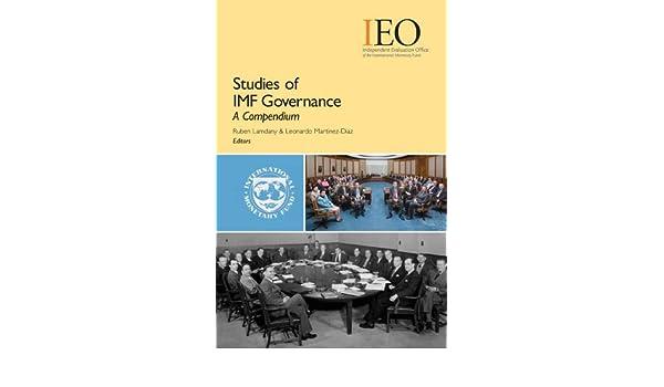 Studies of IMF Governance: A Compendium