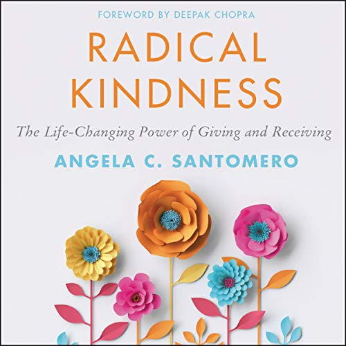 Pdf Self-Help Radical Kindness: The Life-Changing Power of Giving and Receiving