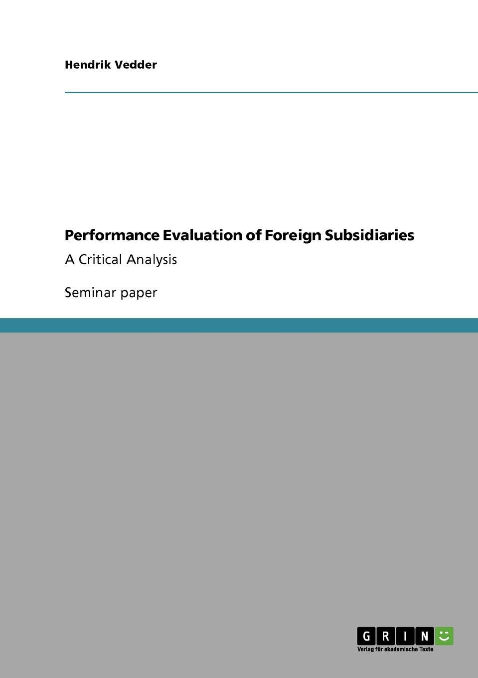 Performance Evaluation of Foreign Subsidiaries: Hendrik Vedder
