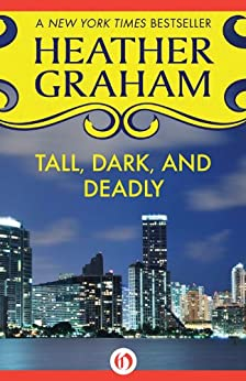 Tall, Dark, and Deadly by [Graham, Heather]