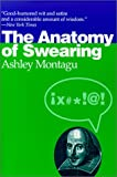 The Anatomy of Swearing, Montagu, Ashley, 0812217640