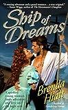Ship of Dreams, Brenda Hiatt, 0061013803