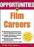 Opportunities in Film Careers, Jan Bone and Ana Fernandez, 0071411631