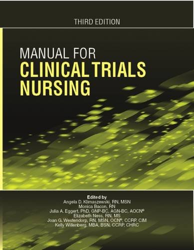 Manual for Clinical Trials Nursing (Third Edition) by Oncology Nursing Society