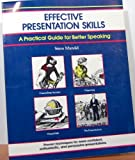 Effective Presentation Skills, Steve Mandel, 0931961246