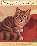 You Can't Rush a Cat, Karleen Bradford, 1551432838