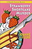 Strawberry Shortcake Murder, Joanne Fluke and Nina Corbett, 1575666448