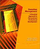 img - for Transition Management: A Practical Approach for Personal and Professional Development book / textbook / text book