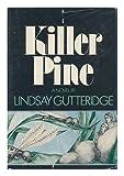 Killer Pine, Lindsay Gutteridge, 0399111298