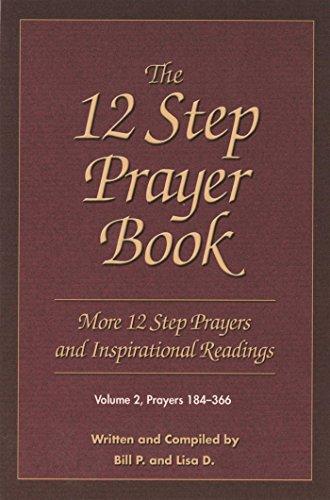 The 12 Step Prayer Book: More Twelve Step Prayers and Inspirational  Readings Prayers 184-366 (2)