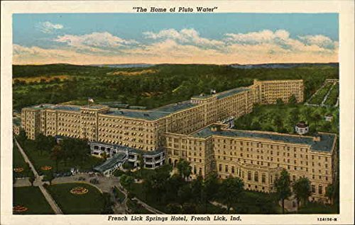 French Lick Springs Hotel The Home of Pluto Water French Lick, Indiana Original Vintage Postcard