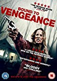 Bound To Vengeance [DVD]
